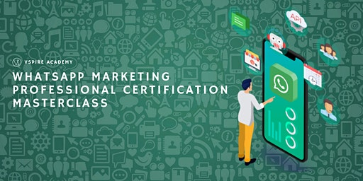 WhatsApp Marketing Professional Certification Masterclass
