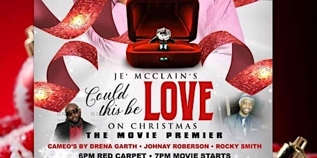 Could this be love....On Christmas? Movie Premiere tickets