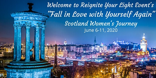 Scotland Women's Journey ~ Fall in Love with Yourself Again
