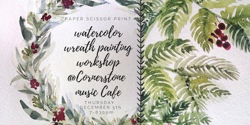 Watercolor Wreath Painting Workshop