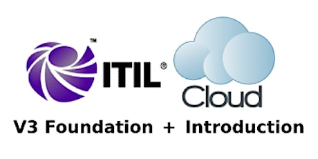 ITIL V3 Foundation + Cloud Introduction 3 Days Virtual Live Training in Hamilton tickets