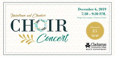 Chamber + Mainstream Choir Concert - 12/6/19