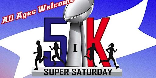 Super Saturday 5k