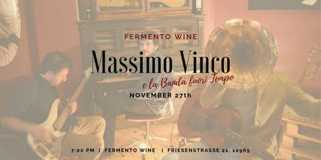 Massimo Vinco & la Banda fuori tempo live@Fermento Tickets