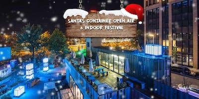 Santa's Container Open Air & Indoor Festival