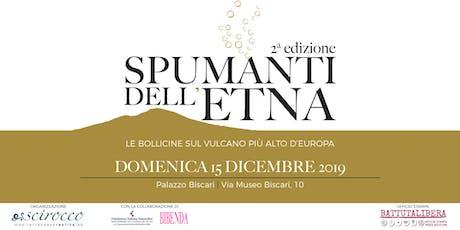 Spumanti dell'Etna 2a edizione Domenica 15 dicembre Palazzo Biscari biglietti