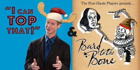 GODS COWBOYS Nov 30 & Dec 7,   I Can Top That! /Bard To The Bone  Dec 11 tickets