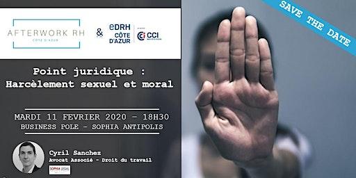 AfterWork RH Côte d'Azur - 11 février 2020 - Point juridique sur le harcèlement
