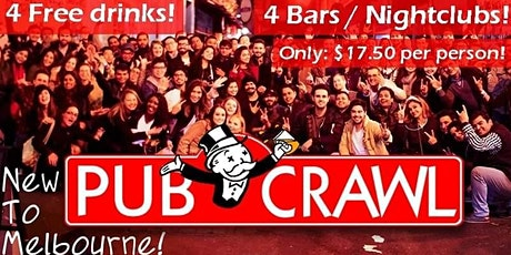 New to Melb Bar Crawl => 4 Free Drinks, 4 Venues and 60+ party people!!! tickets