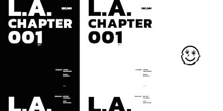 L.A. Chapter 001 Video Premiere biglietti