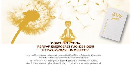 """""""Coaching e Yoga per trasformare i tuoi desideri in obiettivi"""" biglietti"""