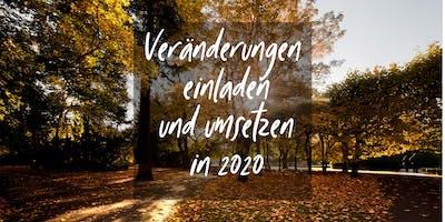 Veränderungen einladen und umsetzen in 2020