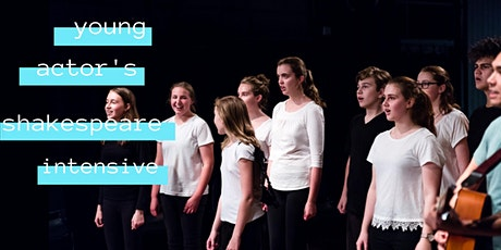 Young Actor's Shakespeare Intensive tickets