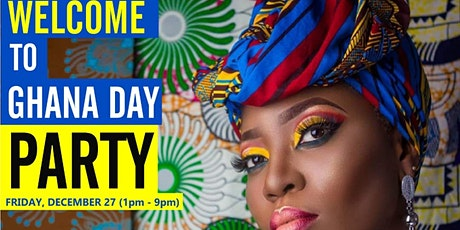 Welcome to Ghana Day Party tickets
