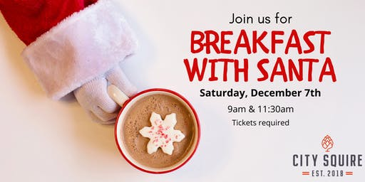 Breakfast with Santa at the City Squire