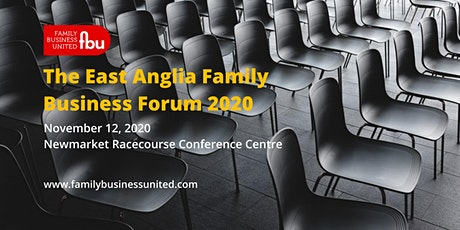 East Anglia Family Business Forum 2020 tickets