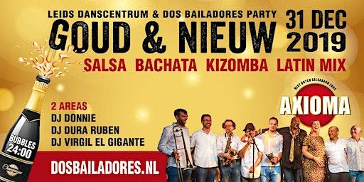 """Dos Bailadores & LDC """"Goud & Nieuw"""" Party live Axioma"""