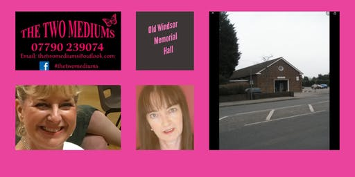An Evening of Mediumship with The Two Mediums Jo Bradley & Lesley Manning - Old Windsor Memorial Hall