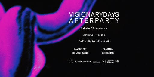L'AFTER PARTY di Visionary Days  - Torino