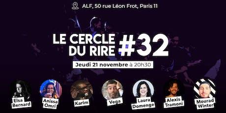 LE CERCLE DU RIRE #32 [STAND-UP COMEDY] billets