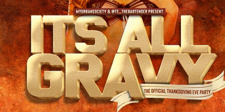 It's All Gravy - Thanksgiving Eve Party tickets