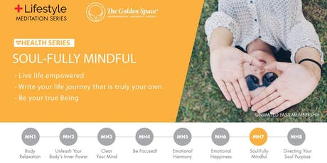 Soul Fully Mindful tickets
