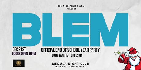 BLEM(Official End Of School Year Party) tickets