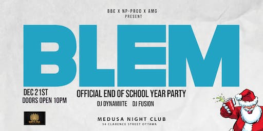 BLEM(Official End Of School Year Party)
