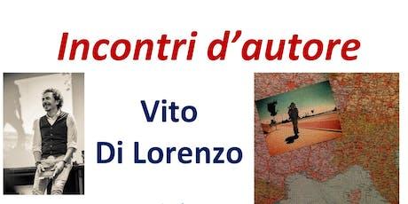 Incontri d'autore Vito Di Lorenzo biglietti