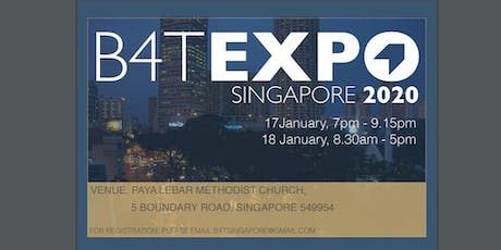 B4T Singapore Expo 2020 (Strictly by Invitation Only) tickets