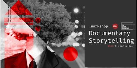 Documentary Storytelling Workshop tickets