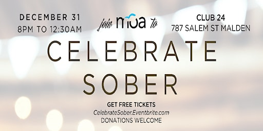 Celebrate Sober with Malden Overcoming Addiction 2019