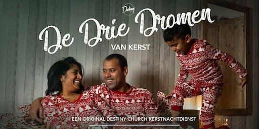 De Drie Dromen van Kerst | Kerstnachtdienst Destiny Church 2019