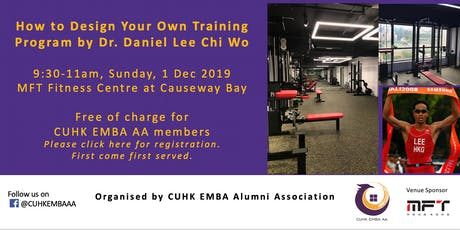 How to Design Your Own Training Program by Dr. Daniel Lee Chi Wo tickets
