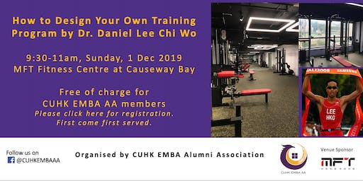How to Design Your Own Training Program by Dr. Daniel Lee Chi Wo