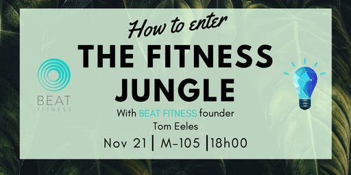 How to Enter the Fitness Jungle