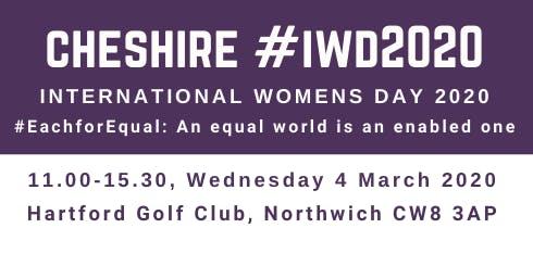 Cheshire International Womens Day #IWD2020 - 4 March 2020