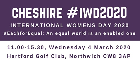 Cheshire International Womens Day #IWD2020 - 4 March 2020