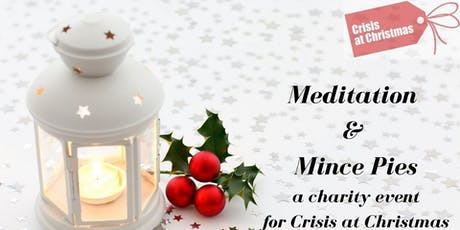 Meditation and Mince Pies for Crisis at Christmas tickets