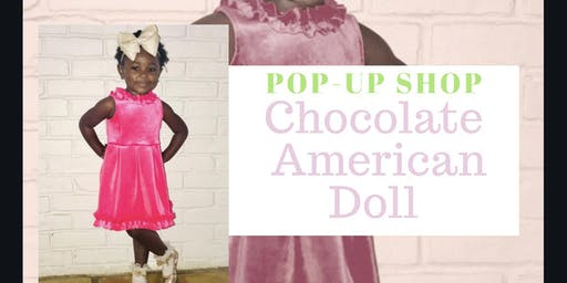 """Chocolate American Doll """"Pop-Up Shop"""""""
