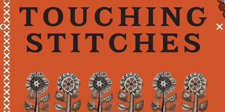 Tour of Touching Stitches Exhibition tickets
