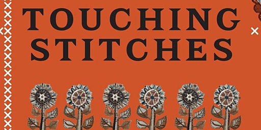 Tour of Touching Stitches Exhibition