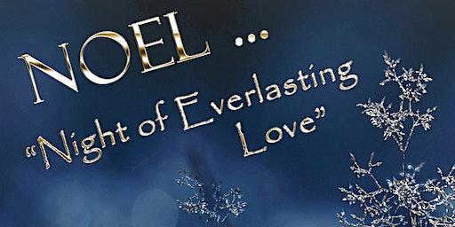 Noel. Night of Everlasting Love!  The Metropolitan Choir Of Praise.