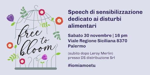 FREE TO BLOOM | Speech di sensibilizzazione sui disturbi alimentari