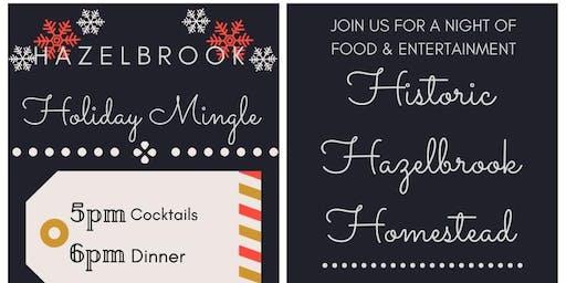 Hazelbrook Holiday Mingle- December 21st