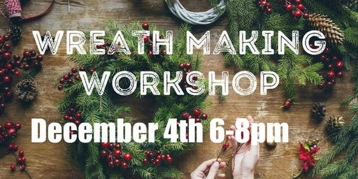 Wreath Making Workshop at Star Cider December 4th