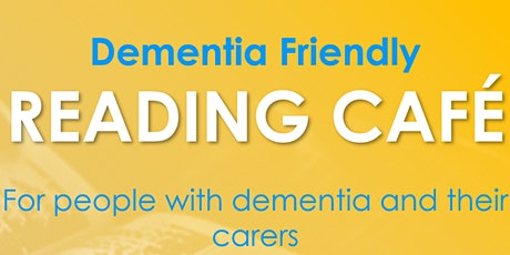 Dementia friendly Reading Café tickets