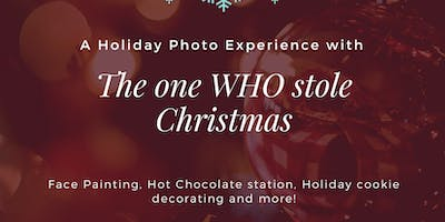A Holiday Experience with the one WHO Stole Christmas!