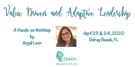 Value-Driven and Adaptive Leadership Workshop tickets