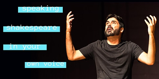 Speaking Shakespeare in your Own Voice